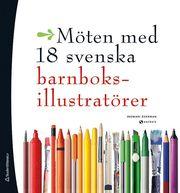Möten med 18 svenska barnboksillustratörer