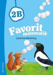 Favorit matematik 2B – Lärarhandledning (Bok + digital produkt)