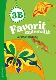 Favorit matematik 3B – Lärarhandledning (Bok + digital produkt)