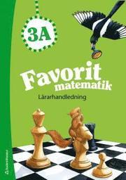 Favorit matematik 3A – Lärarhandledning (Bok + digital produkt)