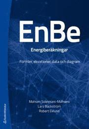 EnBe – energiberäkningar : formler ekvationer data och diagram
