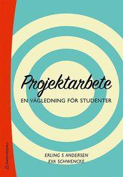 Projektarbete – En vägledning för studenter