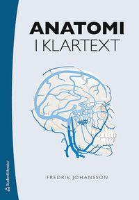 Anatomi i klartext (h�ftad)