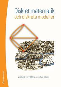 Diskret matematik och diskreta modeller (h�ftad)