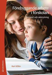 Förebyggande arbete i förskolan – samspel och anknytning
