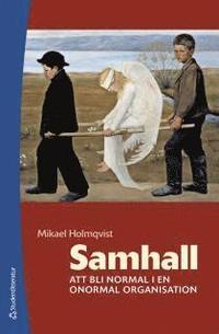 Samhall : att bli normal i en onormal organisation (h�ftad)