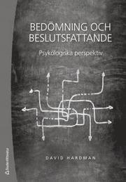 Bedömning och beslutsfattande : psykologiska perspektiv