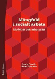 Mångfald i socialt arbete : modeller och arbetssätt