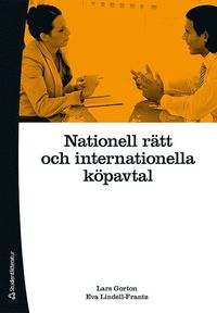 Nationell r�tt och internationella k�pavtal (h�ftad)