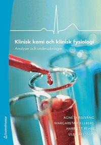 Klinisk kemi och klinisk fysiologi : analyser och unders�kningar (h�ftad)