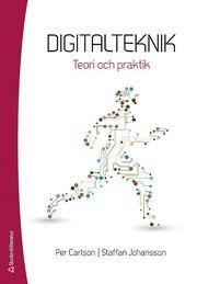 Digitalteknik – Teori och praktik