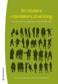 Att studera m�nniskors utveckling  : resultat fr�n forskningsprogrammet IDA 1965-2013 (kartonnage)
