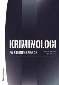 Kriminologi : en studiehandbok (inbunden)