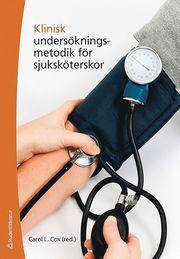 Klinisk undersökningsmetodik för sjuksköterskor