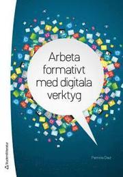 Arbeta formativt med digitala verktyg