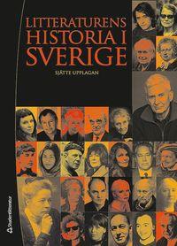 Litteraturens historia i Sverige (inbunden)