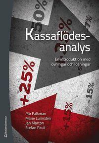 Kassafl�desanalys : en introduktion med �vningar och l�sningar (h�ftad)