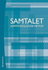 Samtalet som psykologisk metod (h�ftad)