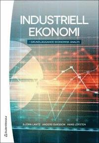 Industriell ekonomi - Grundl�ggande ekonomisk analys (e-bok)
