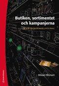 Butiken, sortimentet och kampanjerna - En bok om ekonomisk uppf�ljning