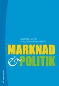 Marknad och politik (h�ftad)