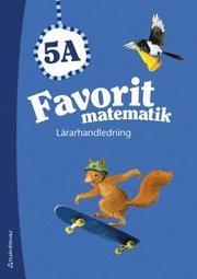 Favorit matematik 5A – Lärarhandledning (Bok + digital produkt)