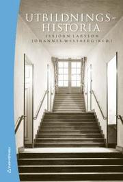 Utbildningshistoria : en introduktion (bok + digital produkt)