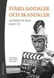Svärd sandaler och skandaler – Antiken på film och i tv