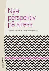 Nya perspektiv p� stress (h�ftad)