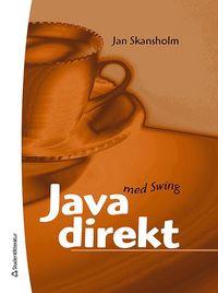 Java direkt med Swing (inbunden)