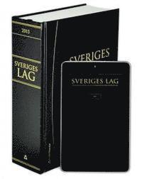 Sveriges lag 2015 : inneh�ller f�rfattningar som tr�tt i kraft per den 1 januari 2015 (inbunden)