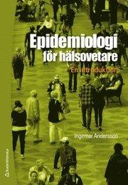Epidemiologi för hälsovetare : en introduktion