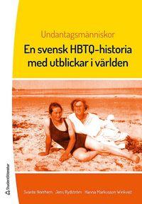 Undantagsm�nniskor : en svensk HBTQ-historia med utblickar i v�rlden (h�ftad)
