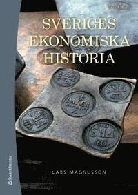 Sveriges ekonomiska historia (h�ftad)