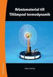 Arbetsmaterial till Tillämpad termodynamik