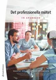 Det professionella mötet : en grundbok