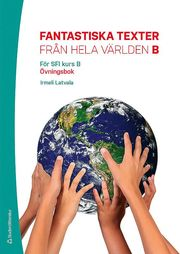 Fantastiska texter från hela världen B övningsbok