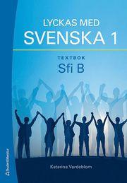 Lyckas med svenska 1 textbok – Elevpaket (Bok + digital produkt) – Sfi B