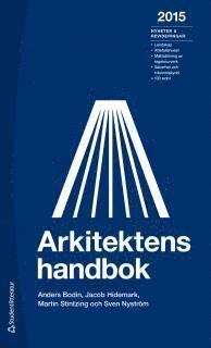 Arkitektens handbok 2015 (h�ftad)