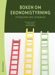 Boken om ekonomistyrning – övningsbok med lösningar