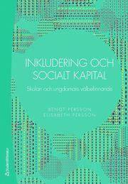 Inkludering och socialt kapital – Skolan och ungdomars välbefinnande