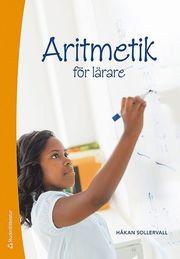 Aritmetik för lärare : tal och de fyra räknesätten