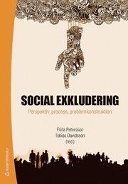 Social exkludering : perspektiv process och problemkonstruktion