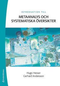 Introduktion till metaanalys och systematiska �versikter (h�ftad)