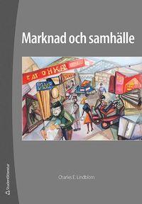 Marknad och samh�lle (h�ftad)