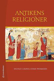 Antikens religioner : Mellanösterns och Medelhavsområdets religioner