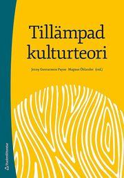 Tillämpad kulturteori – Introduktion för etnologer och andra kulturvetare