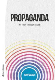 Propaganda : historia teori och analys