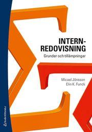 Internredovisning : grunder och tillämpningar