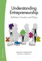 Understanding Entrepreneurship – Definition Function and Policy